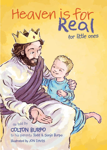 Heaven is for Real - Little Ones - Book @ www.art-soulworks.com