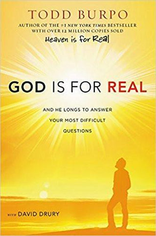 God is for Real by Todd Burpo, Hardcover Book your most difficult questions answered