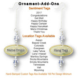 Ornament Add On Name Drop and Hang Tags Available