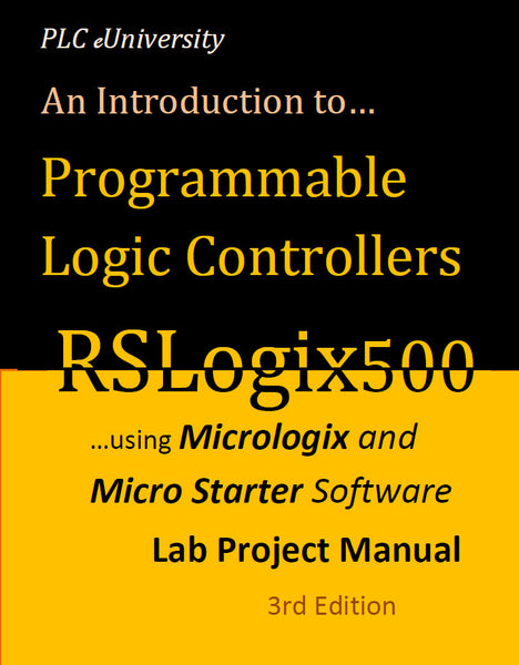 41 - NEW! The Complete PLCLearn Series, RSLogix500 for Micrologix Controllers - Volume I