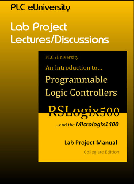 42 - Lab Lecture/Discussions for the RS500 Lab Project Manual w/Micrologix1400