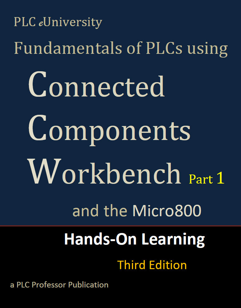 56 - Fundamentals of PLCs using Connected Components Workbench 3rd Edition w/Micro800 Controllers Part #1