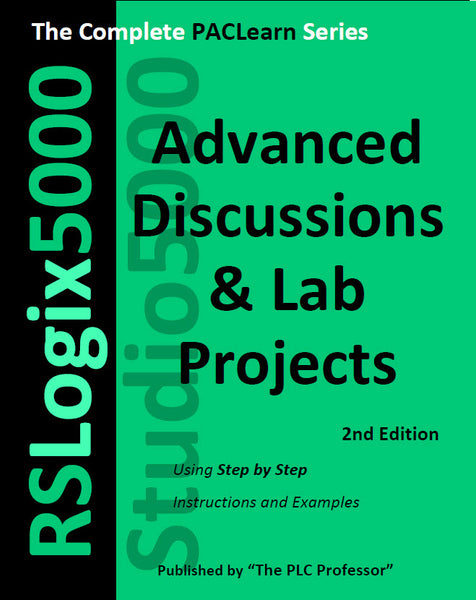 71 - NEW! Studio5000 - RSLogix5000 Advanced Lab Projects Manual - 312 pages