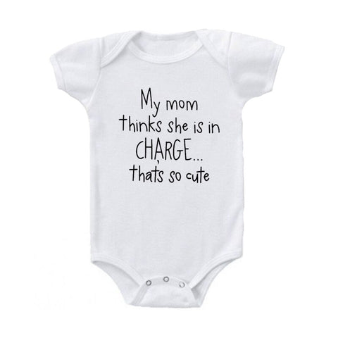My Mom Thinks She is in CHARGE Baby Onesie