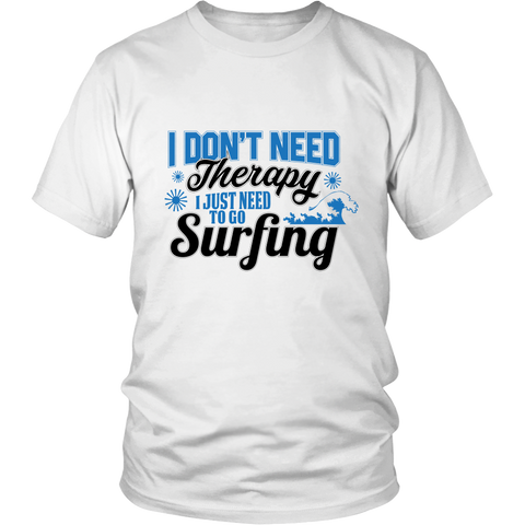 Just Need To Go Surfing - White