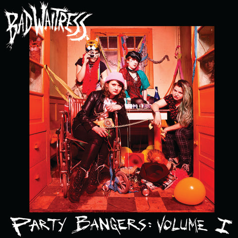 Bad Waitress - Party Bangers: Volume 1