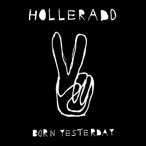 Hollerado - Born Yesterday Super Bundle