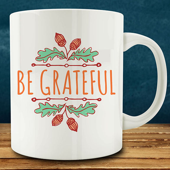 Be Grateful mug, 11 oz coffee tea mug thanksgiving fall