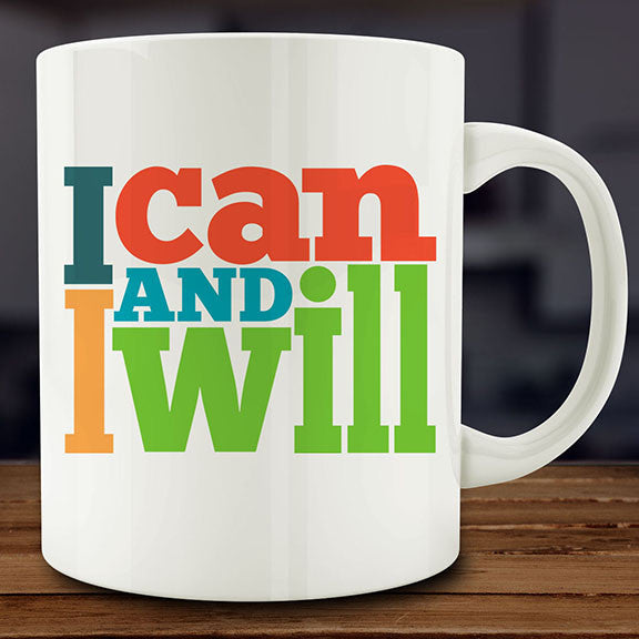 I Can and I Will mug