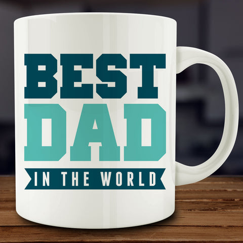 Best Dad in the World Mug, gift for father 11 oz white ceramic coffee tea