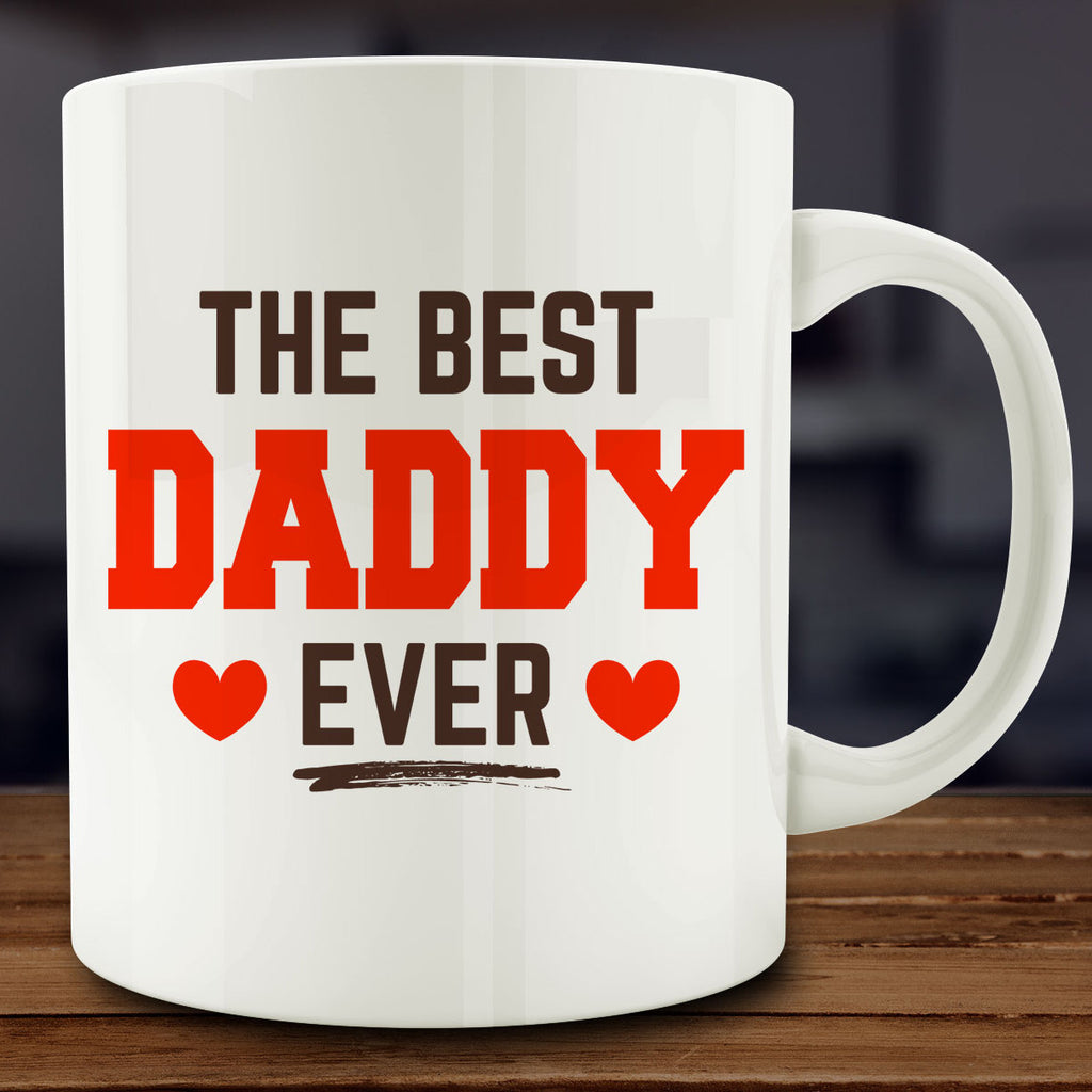 The Best Daddy Ever Mug