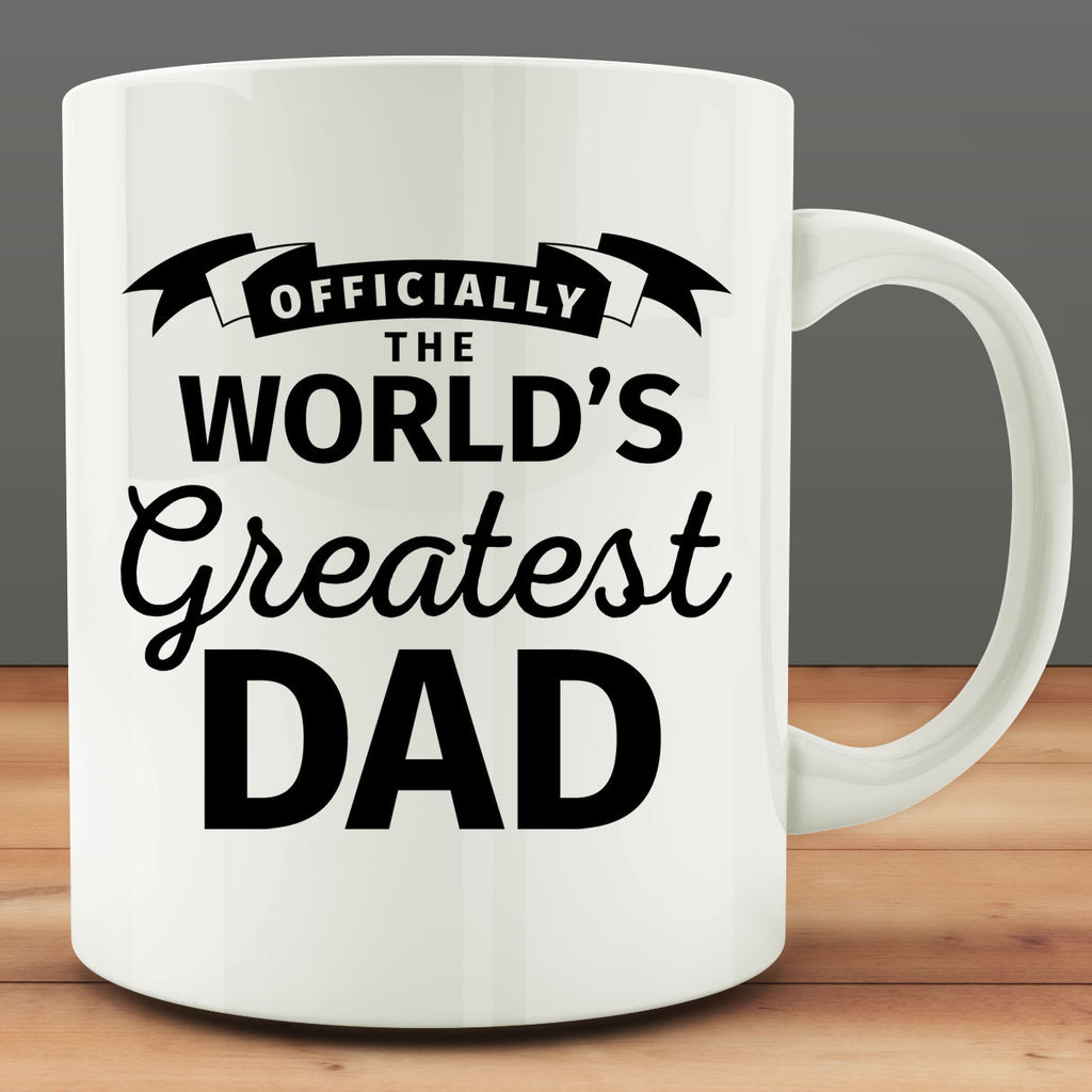 Officially the World's Greatest Dad Mug