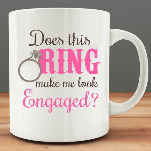 Does This Ring Make Me Look Engaged Mug (Pink)