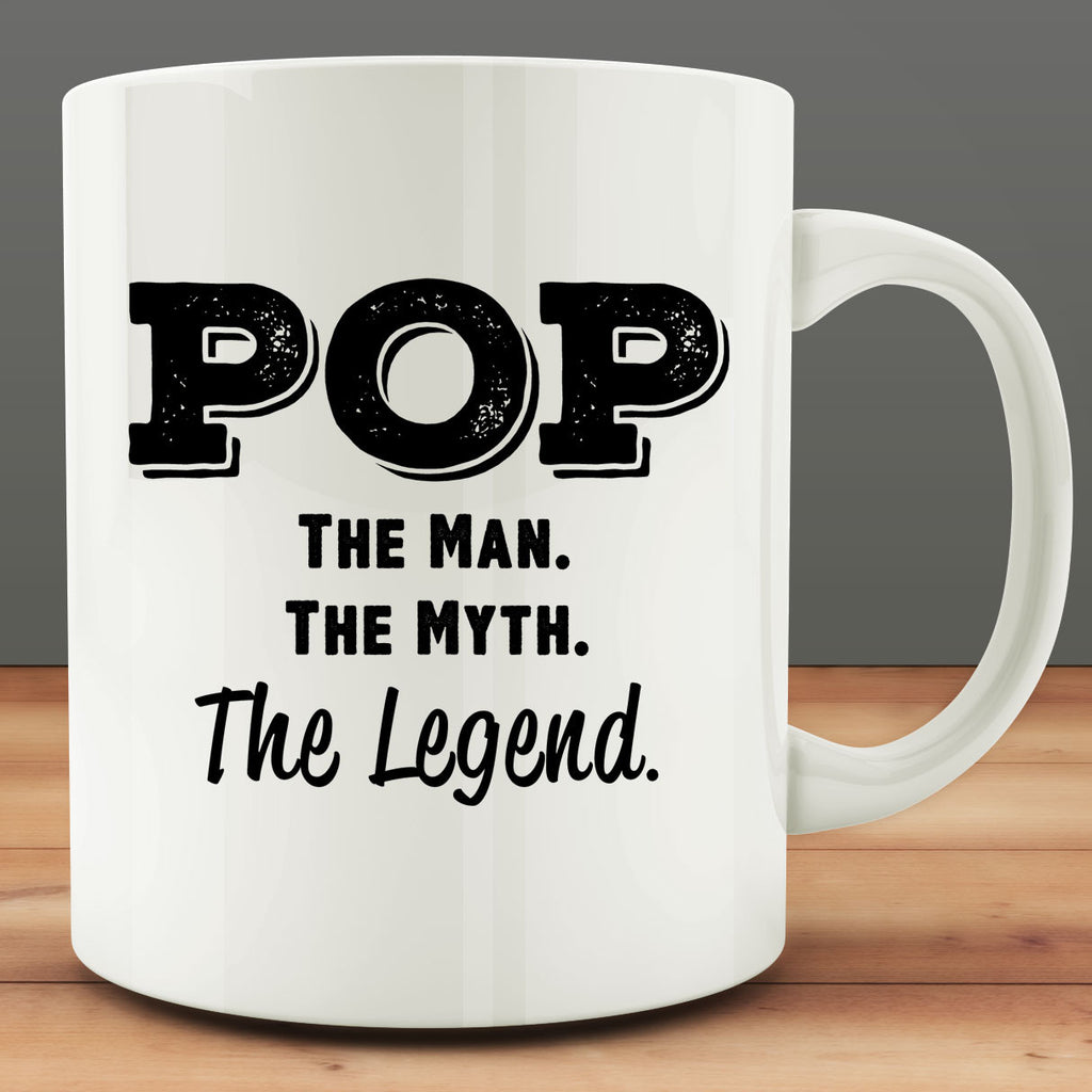 Pop The Man The Myth The Legend Mug