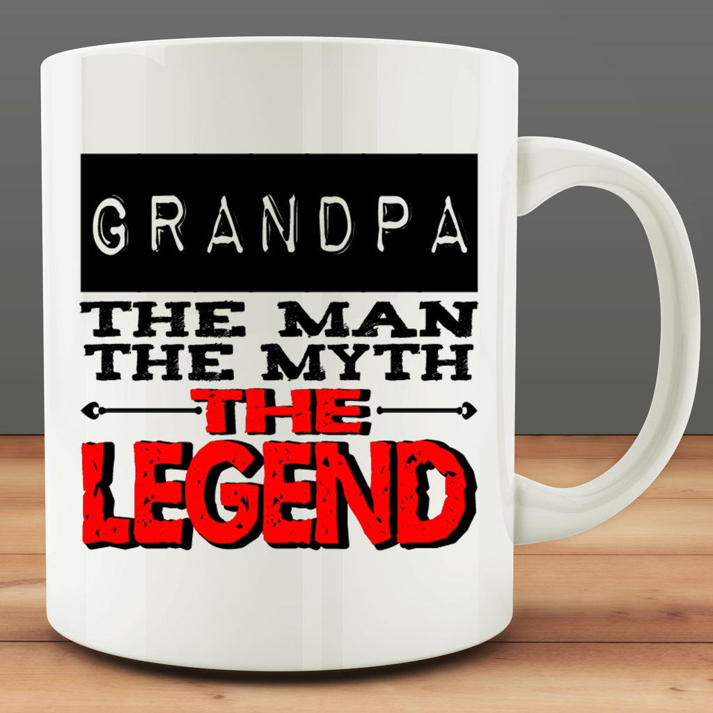 Grandpa The Man, The Myth, The Legend Mug