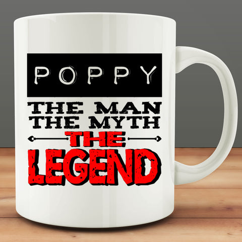 Poppy The Man, The Myth, The Legend Mug
