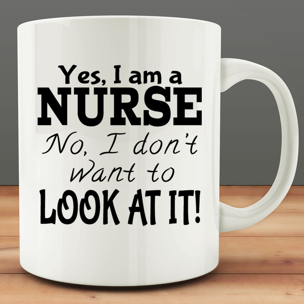 Yes I Am a Nurse Mug, funny nursing gift 11 oz coffee tea mug