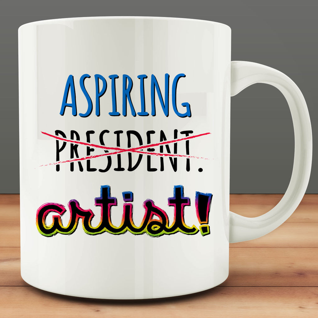 Aspiring Artist Mug, art president 11 oz white ceramic coffee tea