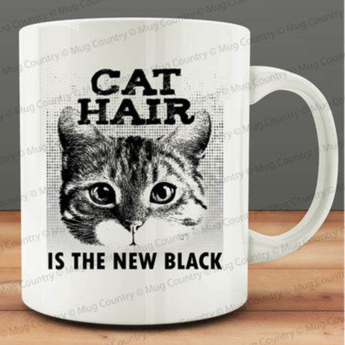 Cat Hair is the New Black Mug, funny cat mug 11 oz coffee tea