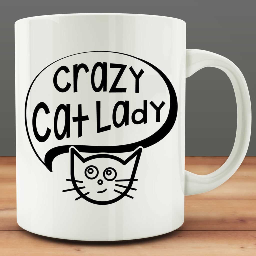 Crazy Cat Lady Mug, funny cat mug 11 oz white ceramic coffee tea