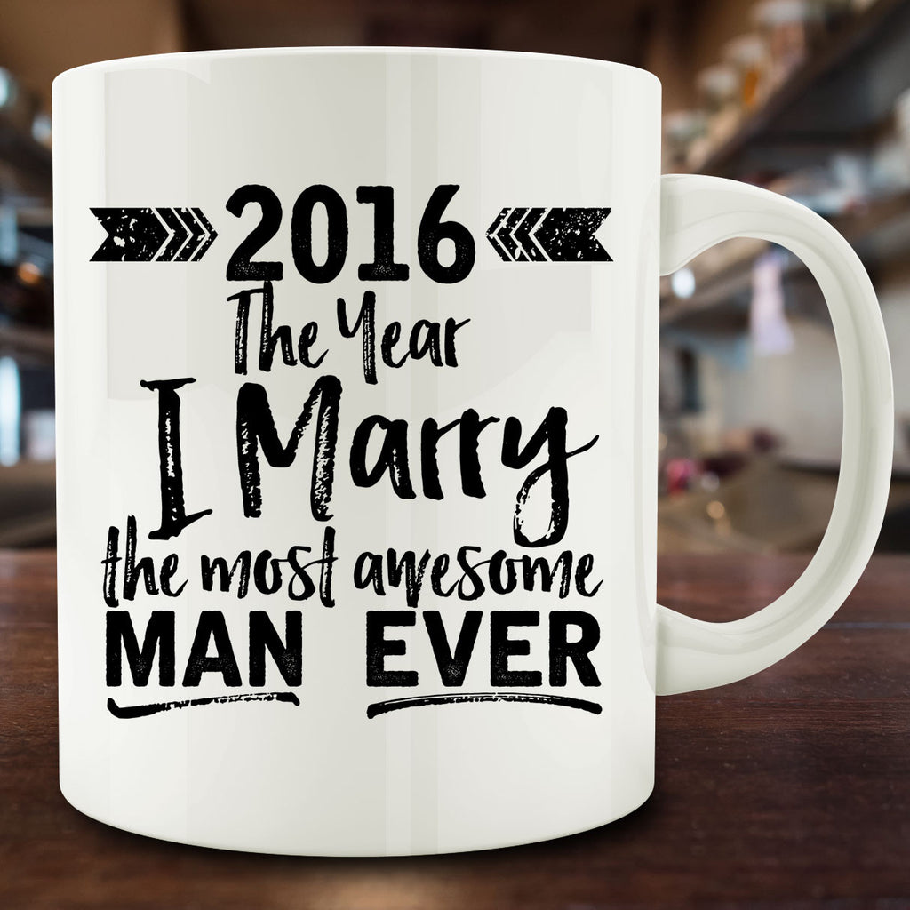 The Year I Marry the Most Awesome Man Ever Mug