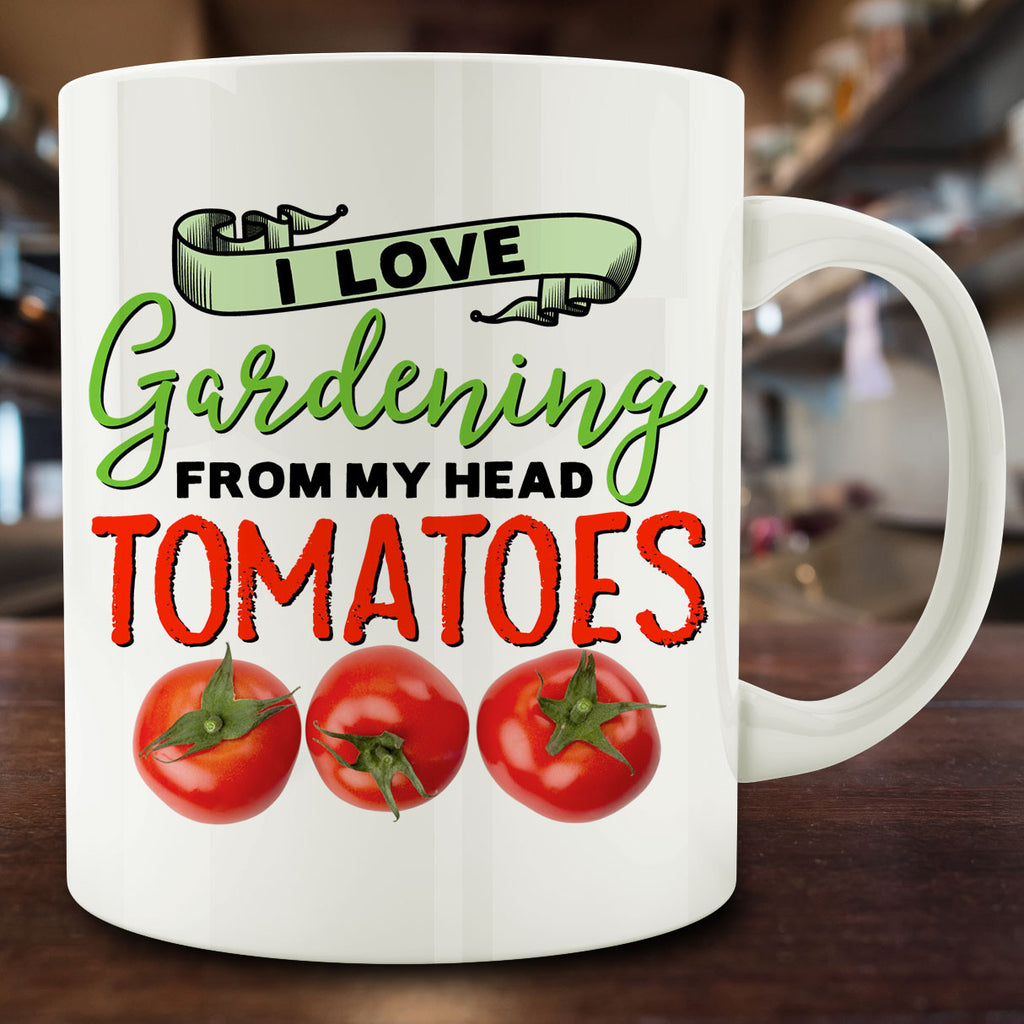 I Love Gardening from My Head Tomatoes Mug