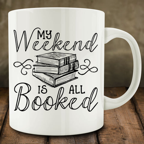 My Weekend is All Booked Mug