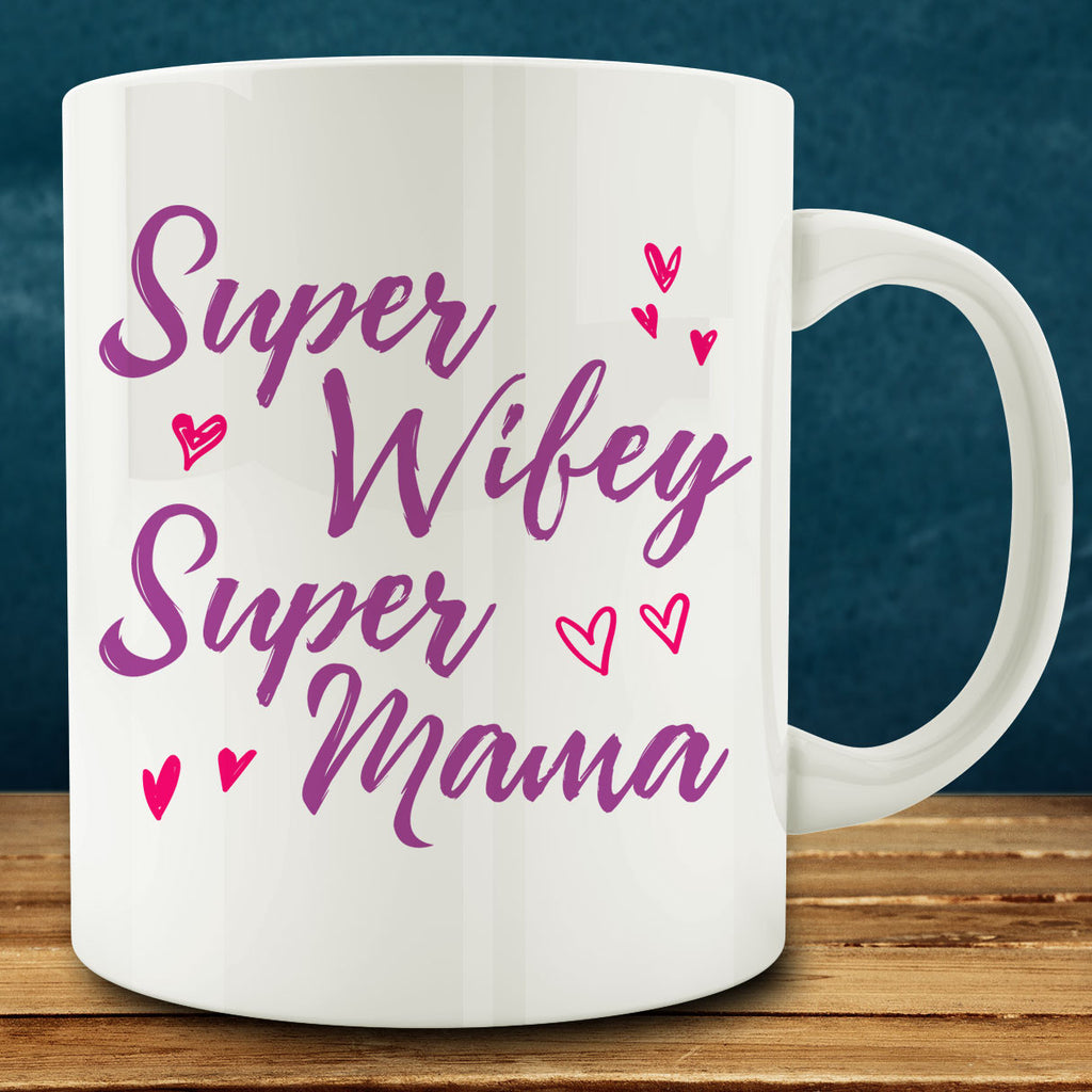 Super Wifey, Super Mama Mug