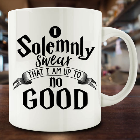 I Solemnly Swear I am Up to No Good Mug