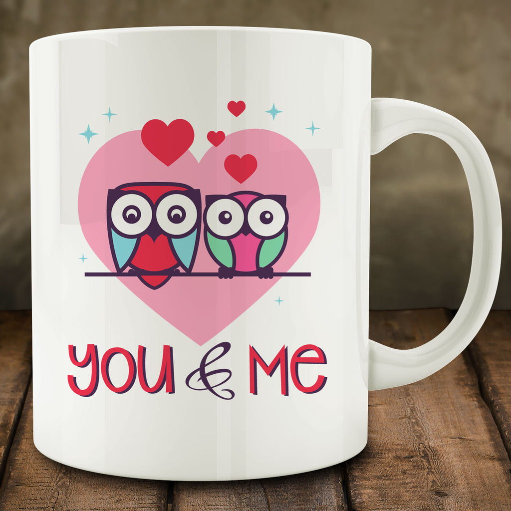 You and Me Mug with Owls, anniversary gift 11 oz coffee tea mug