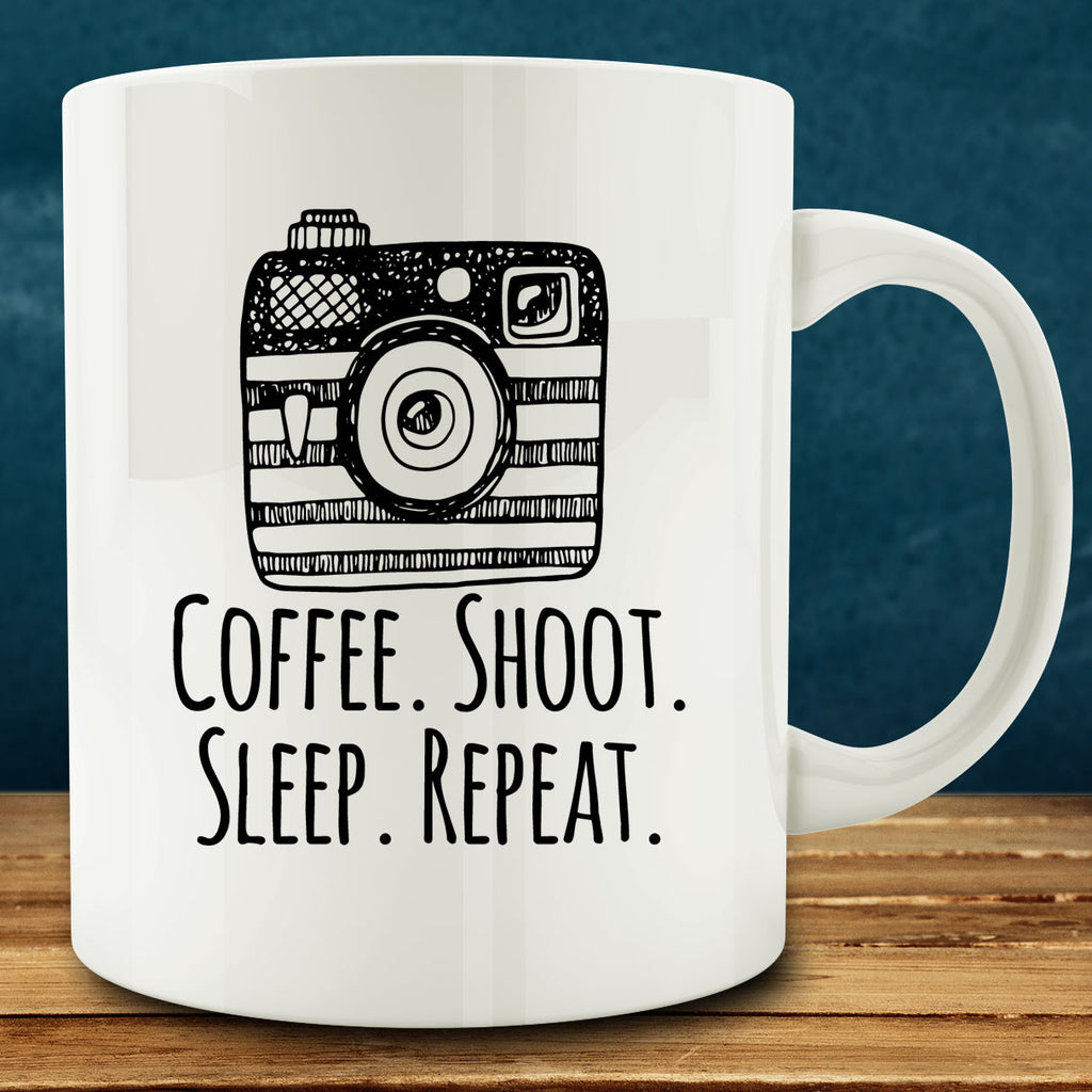 Coffee Shoot Sleep Repeat Mug, photography photographer 11 oz coffee