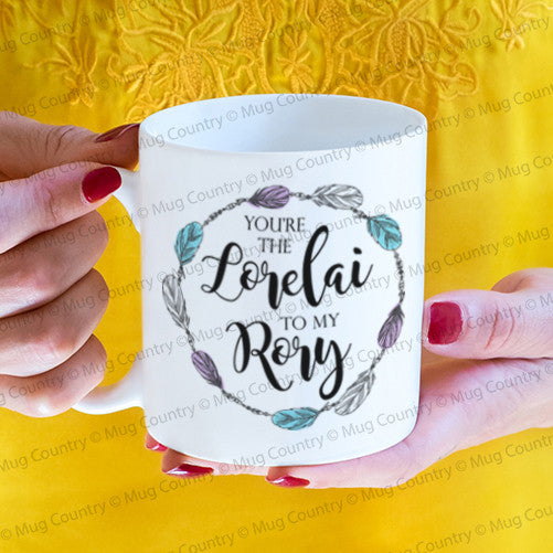 You're the Lorelai to My Rory Mug, gift for mother 11 oz coffee tea