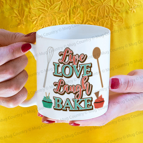 Live Love Laugh Bake Mug