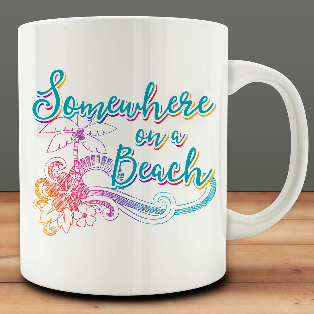 Somewhere on a Beach Mug