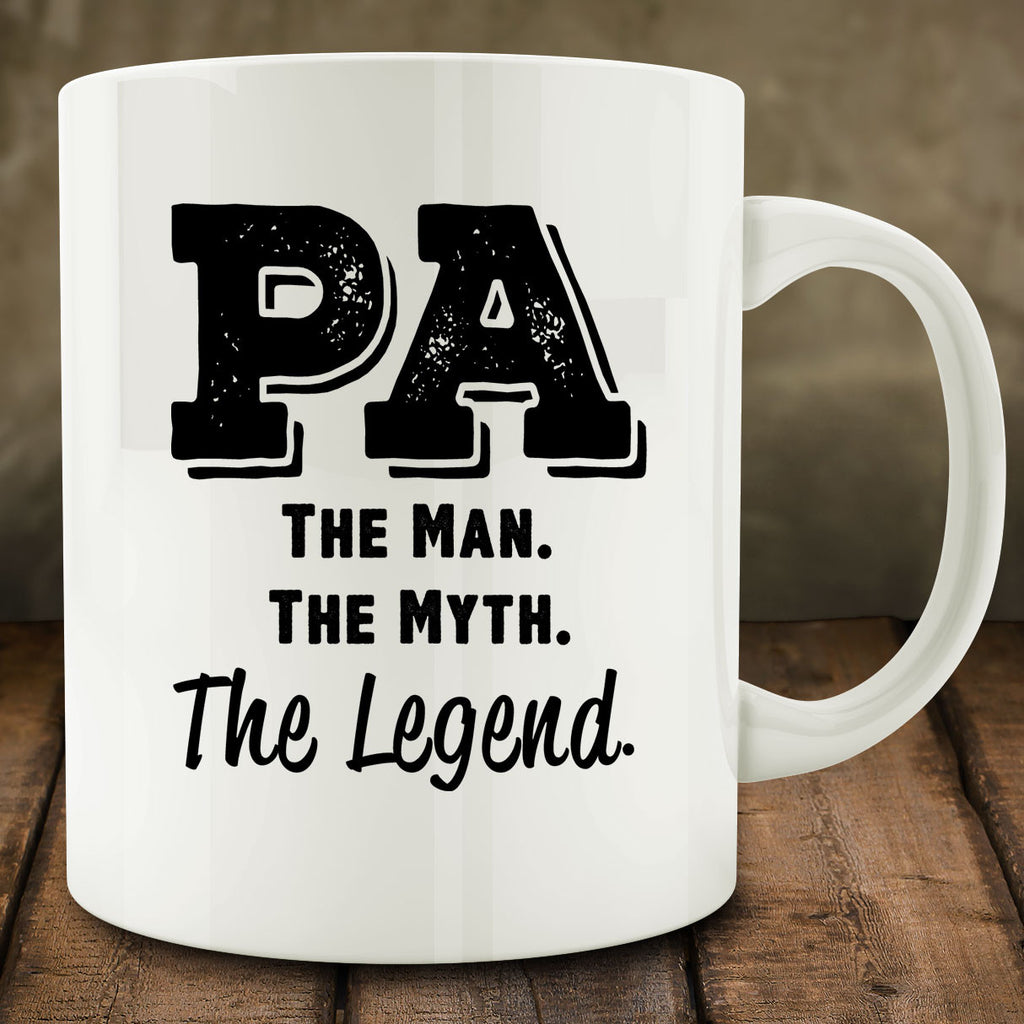 Pa The Man The Myth The Legend Mug