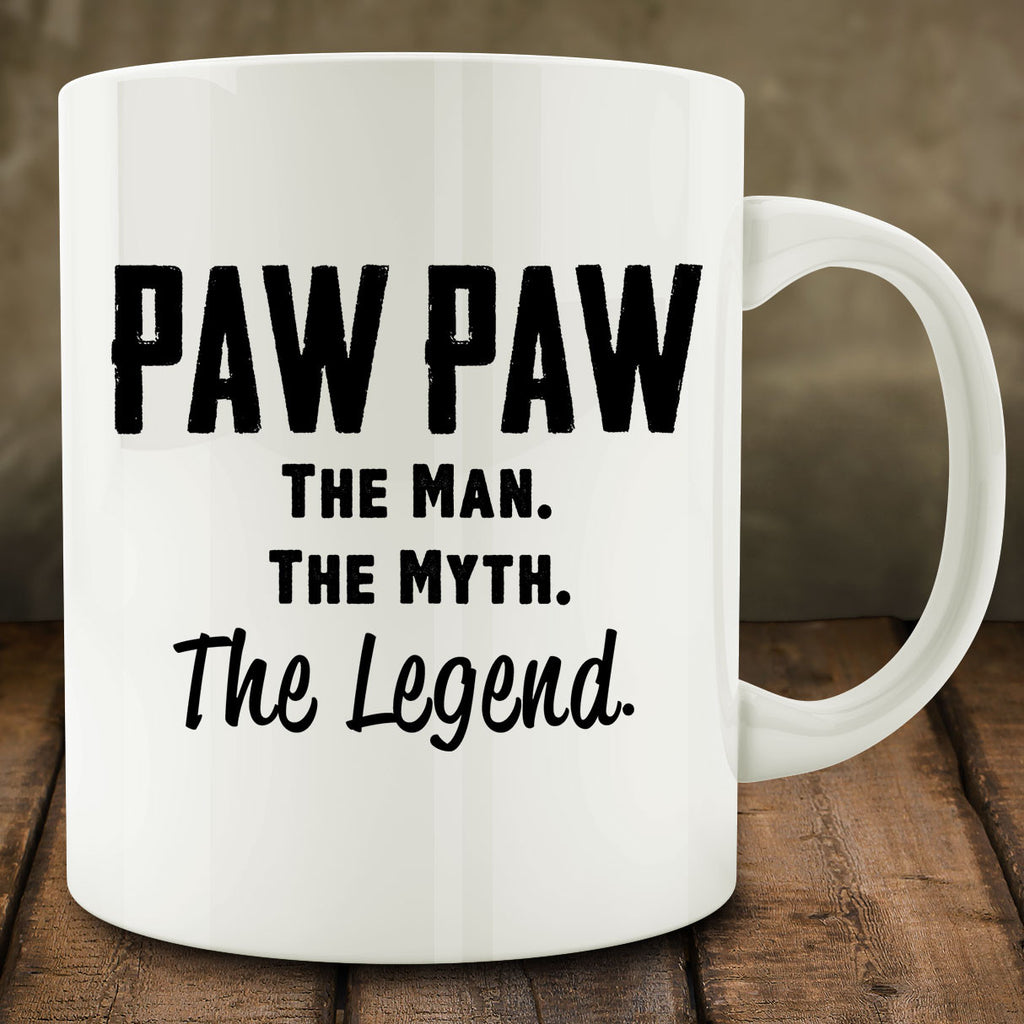 Paw Paw The Man The Myth The Legend Mug