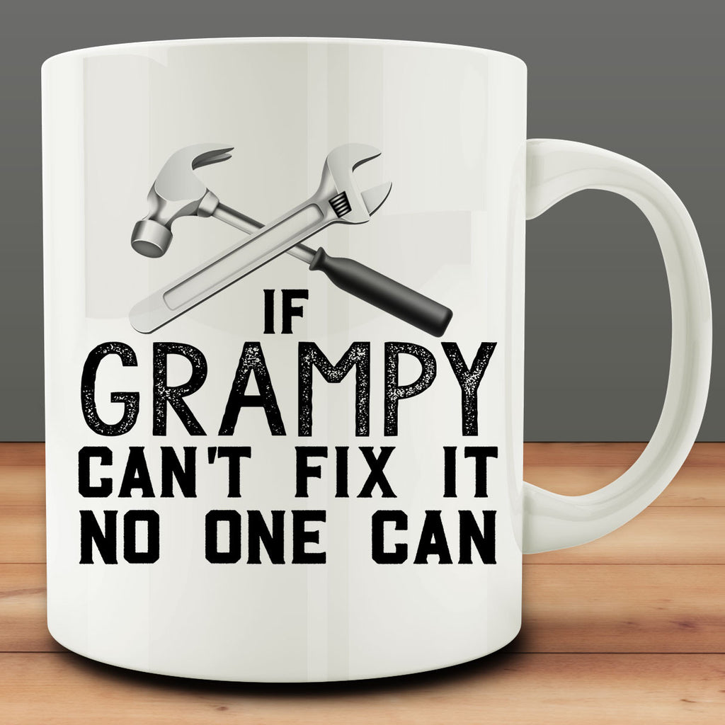If Grampy Can't Fix It No One Can Mug
