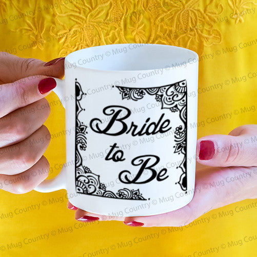 Bride to Be Mug, 11 oz coffee tea newly engaged wedding planning