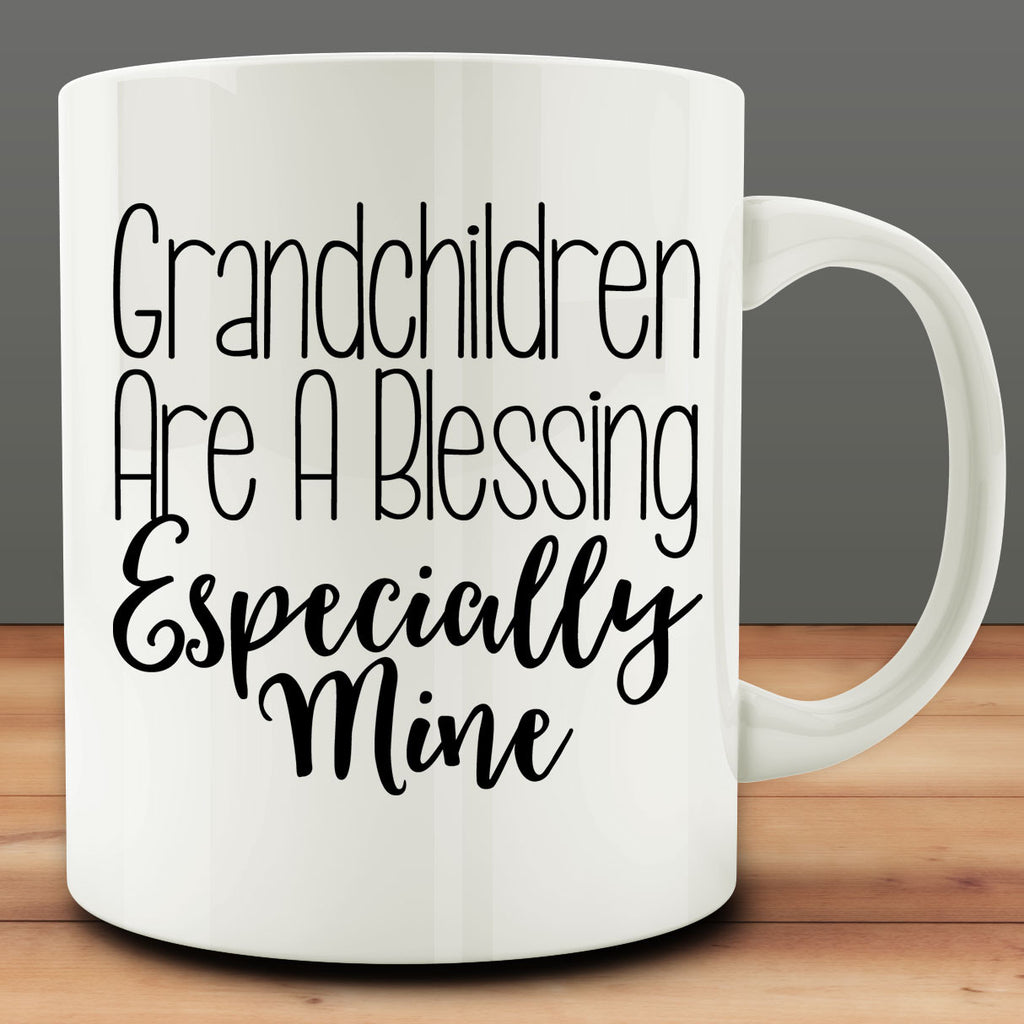 Grandchildren are a Blessing Especially Mine Mug