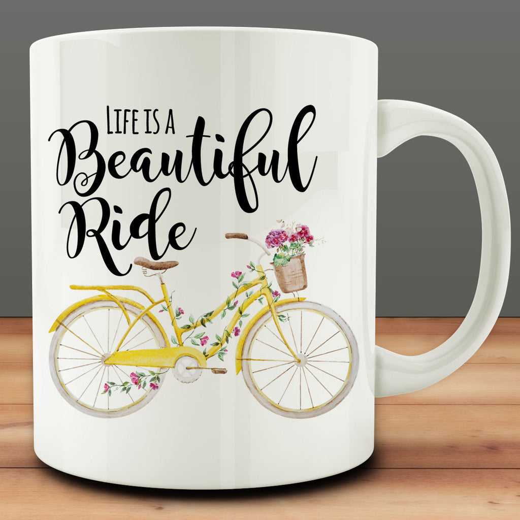 Life Is A Beautiful Ride Mug