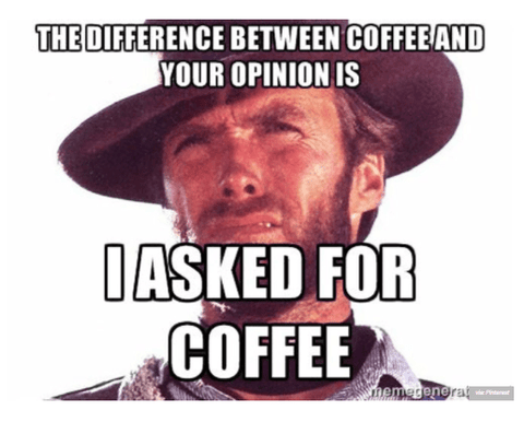 Coffee Meme with Clint Eastwood