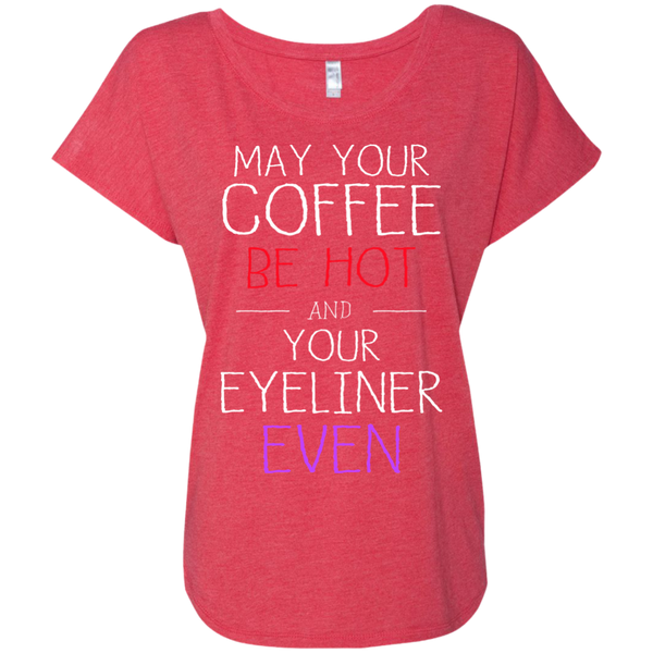 May Your Coffee Be Hot And Your Eyeliner Be Even, Apparel, CustomCat, Viper Coffee