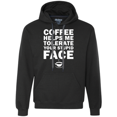 Coffee Helps Me Tolerate Your Stupid Face Sweatshirt, Apparel, CustomCat, Viper Coffee