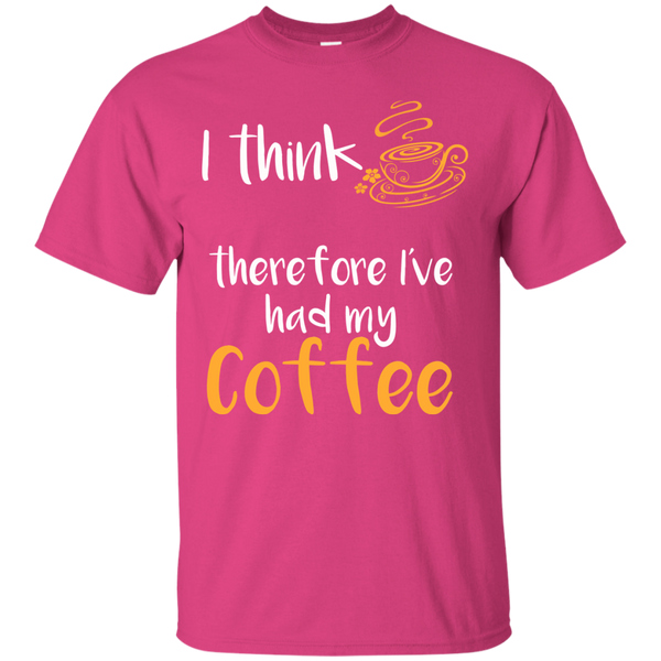 I Think Therefore I've Had My Coffee, Apparel, CustomCat, Viper Coffee