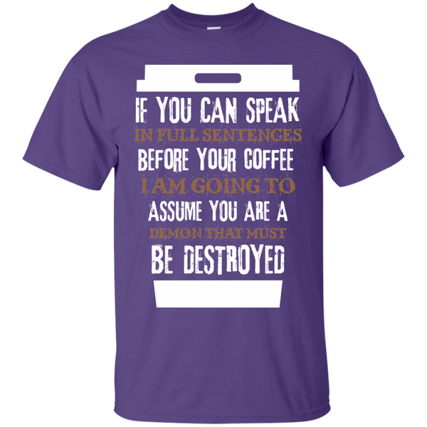 If You Can Speak Full Sentences Before Coffee, Apparel, CustomCat, Viper Coffee