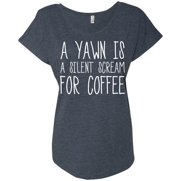 A Yawn Is A Silent Scream For Coffee!