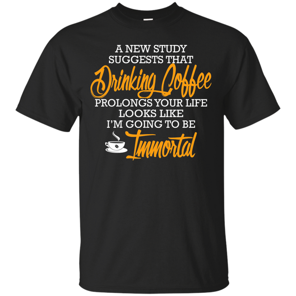 Looks Like I Am Going To Be Imortal, Apparel, CustomCat, Viper Coffee