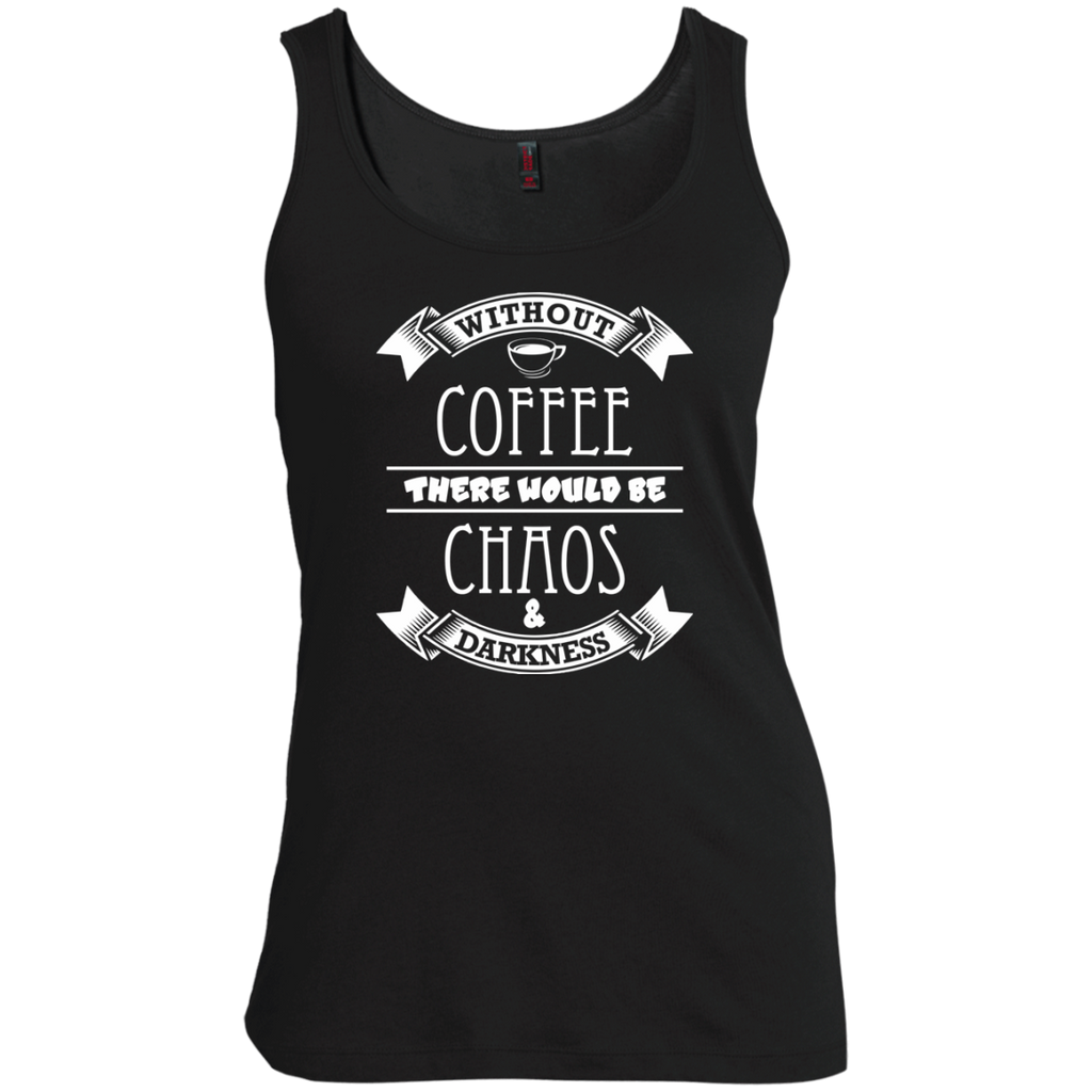 Without Coffee There Would Be Chaos And Darkness, Apparel, CustomCat, Viper Coffee