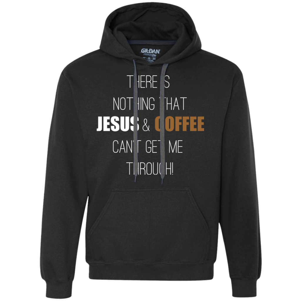 There's Nothing That Jesus and Coffee Can't Get Me Through Sweatshirt, Apparel, CustomCat, Viper Coffee