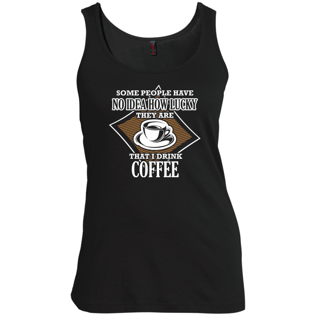Your Lucky I Drink Coffee, Apparel, CustomCat, Viper Coffee